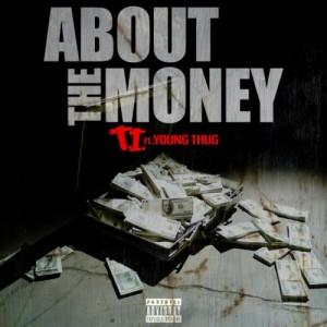T.I.-Feat.-Young-Thug-About-The-Money-CDQ