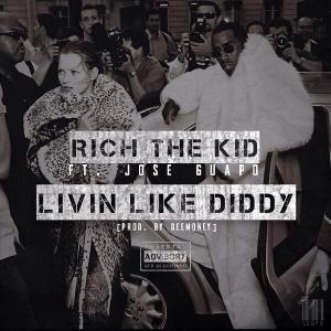 rich-the-kid-jose-guapo-livin-like-diddy-art